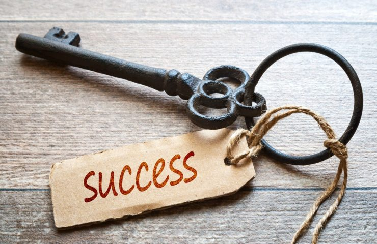 What is the key to your success?